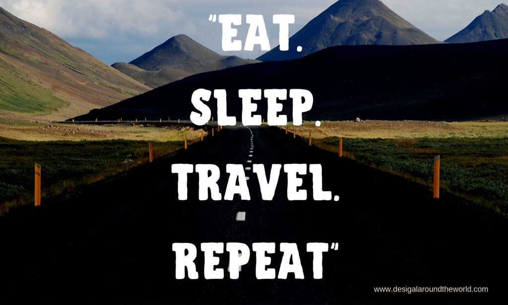 EAT. SLEEP. RELAX. TRAVEL. TRAVEL QUOTES INSPIRATIONAL