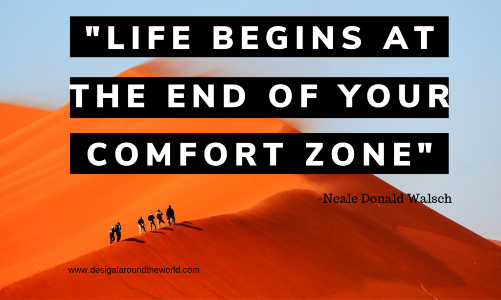 """Life begins at the end of your comfort zone."" - Neale Donald Walsch TRAVEL QUOTES INSPIRATIONAL"