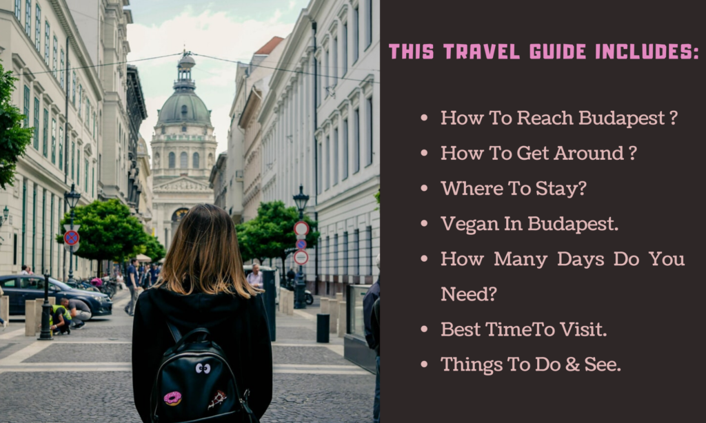 Things included in this travel guide: Best things to do in Budapest