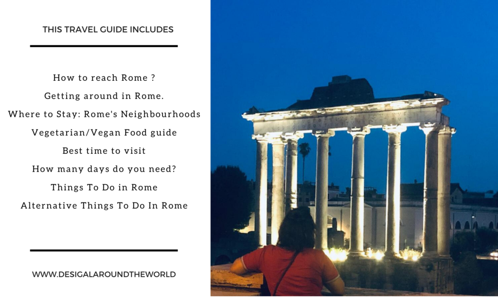 Travel Guide Include; Things to do In Rome, Where to Stay, food, travel and some tips on saving money