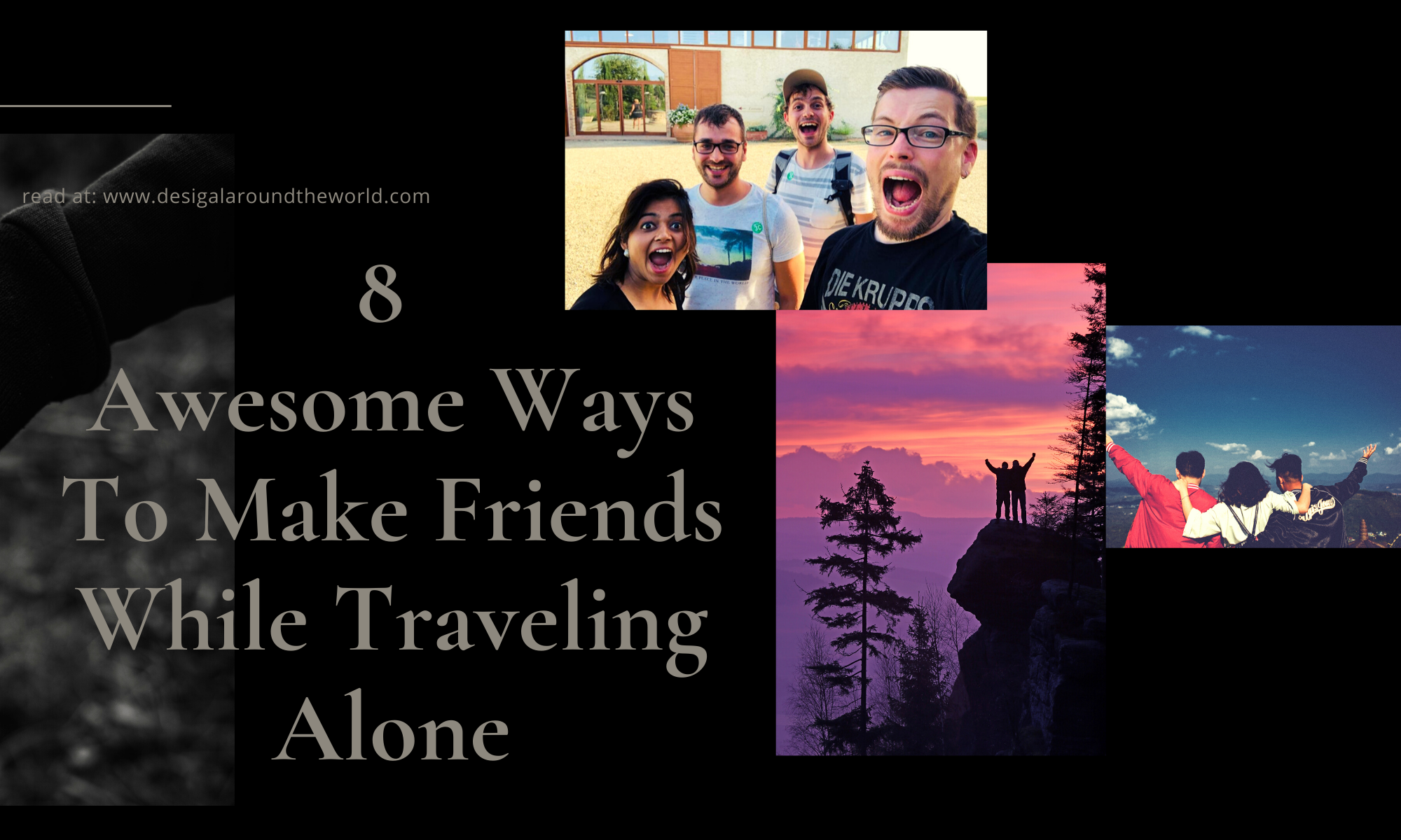 Awesome Ways To Make Friends While Traveling Alone