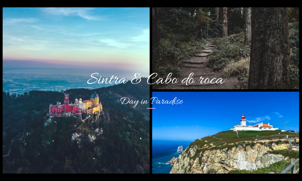 A day trip from Lisbon- Sintra and Cabo do roca