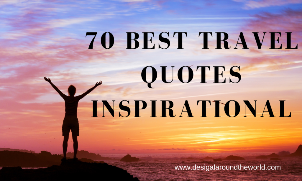 70 best travel inspirational quotes